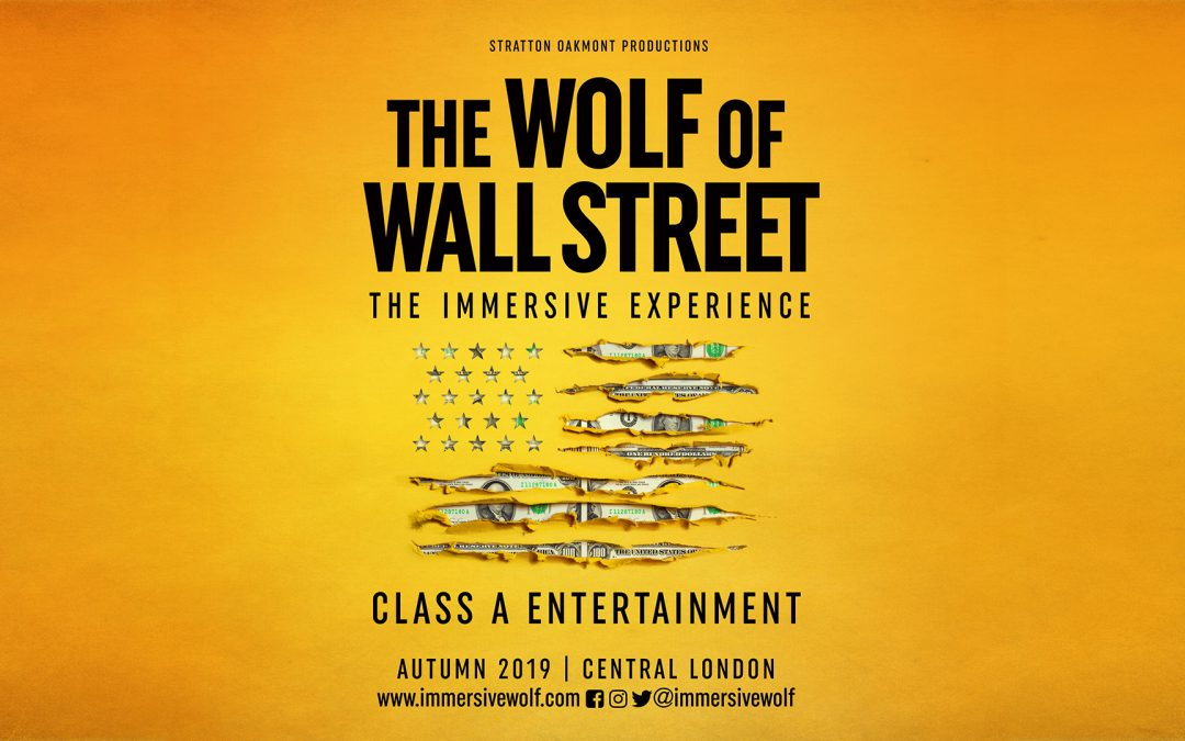 The Wolf of Wall Street – The Immersive Experience